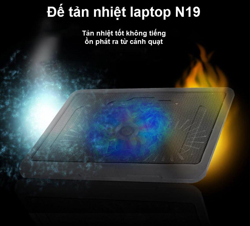 đế tản nhiệt laptop n19 cánh quạt lớn